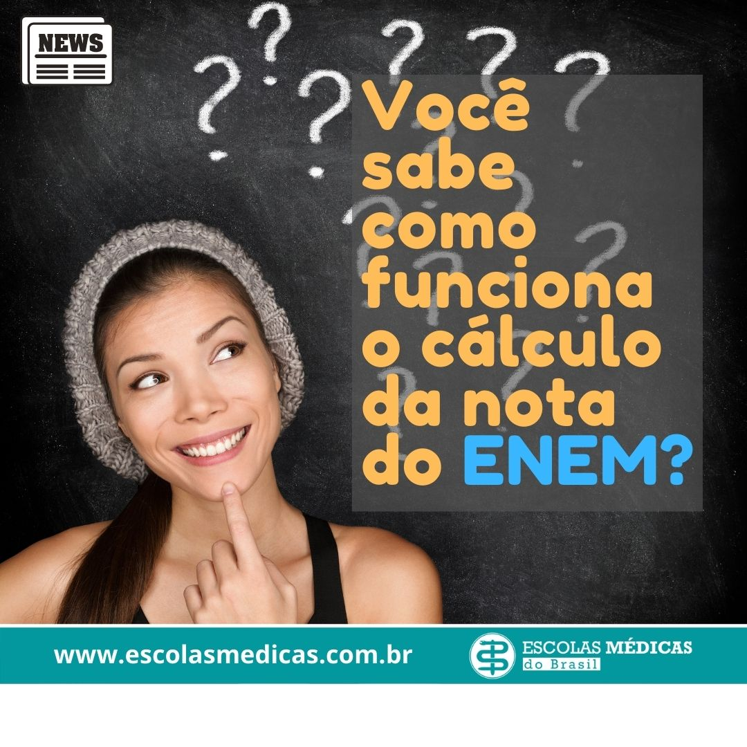 Como a nota do ENEM � calculada?